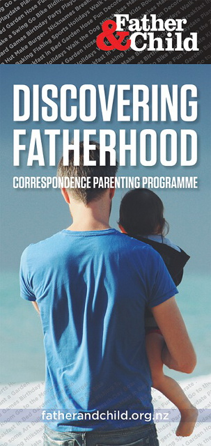 4fdb5000d Our Discovering FatherhoodParenting Correspondence Course is NZ's only dad  specific course with background information on all aspects of fathering, ...
